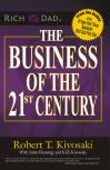 THE BUSINESS OF THE 21st CENTURY - Robert T.Kiyasaki