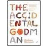 THE ACCIDENTAL GODMAN