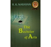 The Bachelor Of Arts - R.K.Narayan