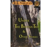 Under The Banyan Tree - R.K.Narayan