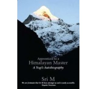 Apprenticed to a Himalayan Master (english)