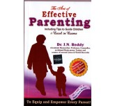 The Art Of Effective Parenting Dr J.N.Reddy