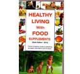 Healthy Living With Food Supplements- Kamyani Naresh