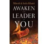 Awaken The Leader In You - Mitesh & Indu Khatri