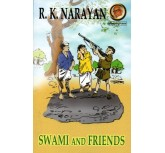 Swami And Friends - R.K.Narayan