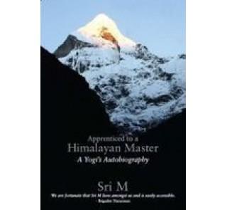 Apprenticed to a Himalayan Master (english)--SRI.M