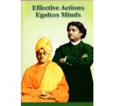 Effective Actions Egoless Minds - Vivekanandar