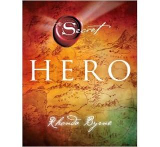 Hero (The Secret) - Rhonda Byrne