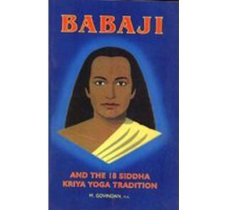 babaji and the 18 siddha kriya yoga tradition (paperback)