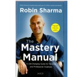 The Mastery Manual - Robin Sharma