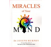 Miracles of  your -  Dr. Joseph Murphy