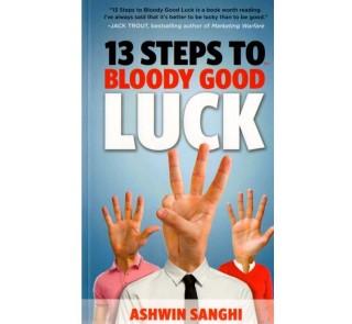 13 Steps To Bloody Good Luck - Ashwin Sanghi