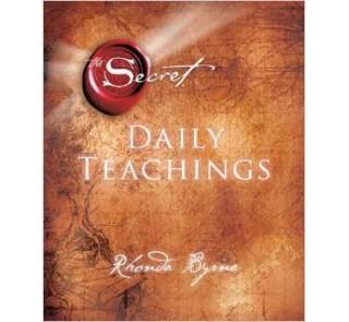 Daily Teachinga The secret- Rhonda Byrne