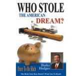 Who stole The American Dream - Burke Hedges
